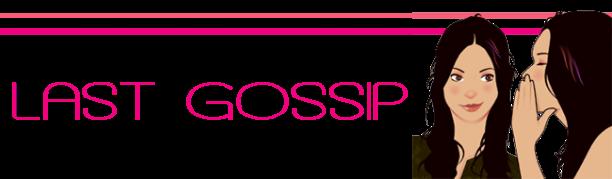Last Gossip